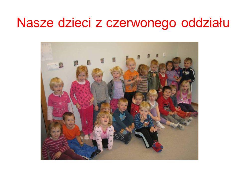 Nasze dzieci z czerwonego oddziału