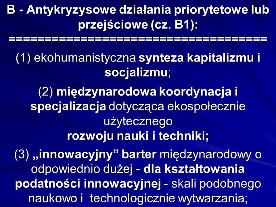 B - Antykryzysowe działania priorytetowe lub przejściowe (cz.