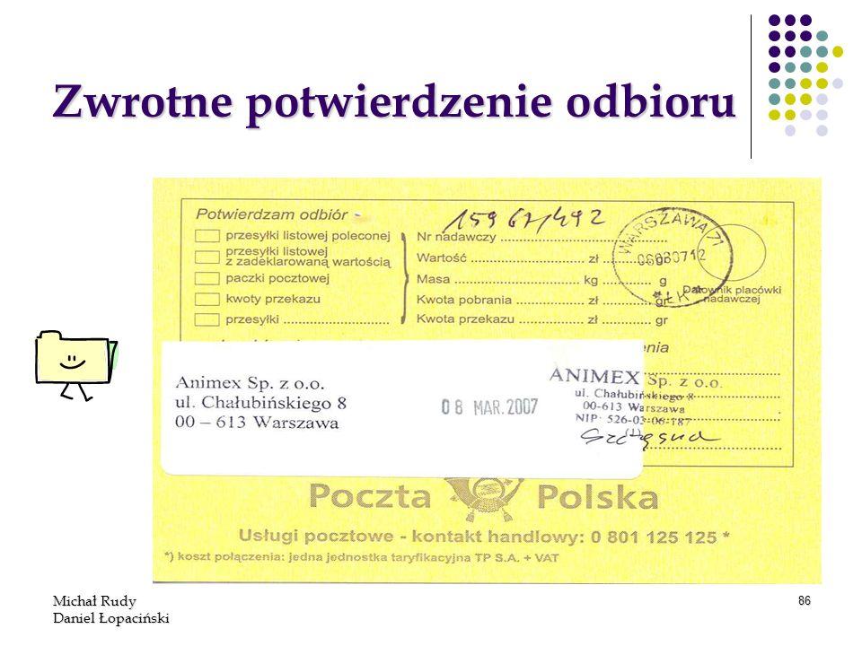 Michał Rudy Daniel Łopaciński 86 Zwrotne potwierdzenie odbioru