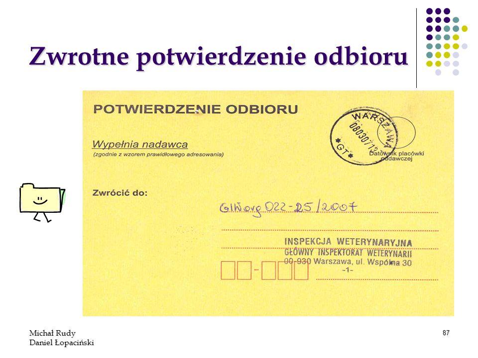 Michał Rudy Daniel Łopaciński 87 Zwrotne potwierdzenie odbioru