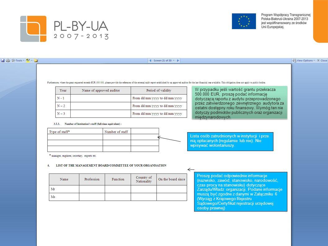 W przypadku jeśli wartość grantu przekracza 500.000 EUR, proszę podać informację dotyczącą raportu z audytu przeprowadzonego przez zatwierdzonego zewn