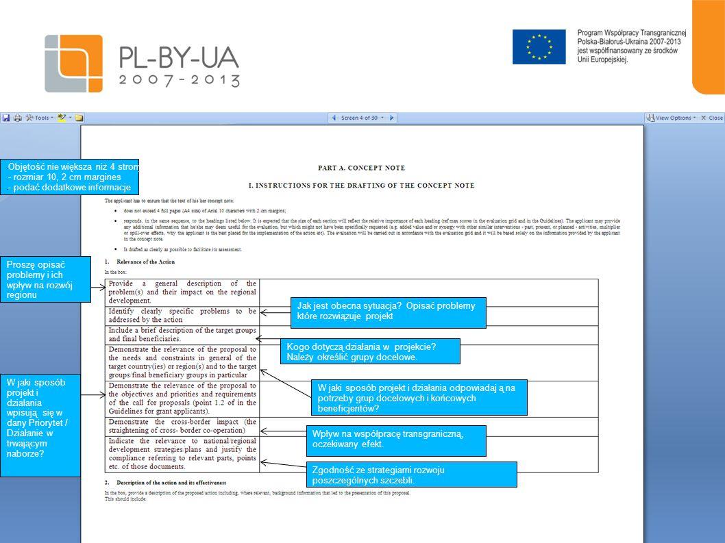 6 Opisać cel ogólny projektu Więcej informacji na temat działań przewidzianych w proj.