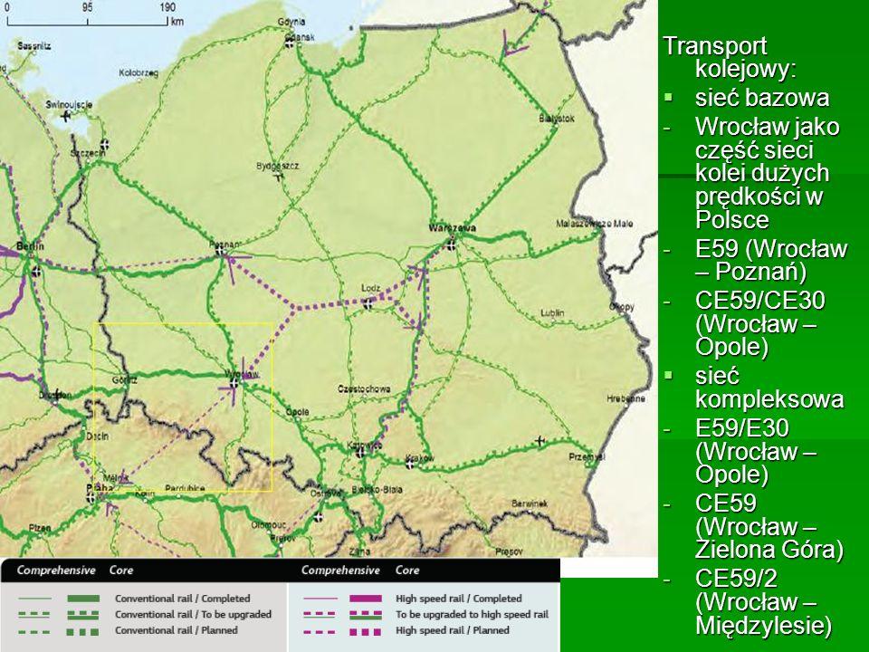 Transport kolejowy: sieć bazowa sieć bazowa -Wrocław jako część sieci kolei dużych prędkości w Polsce -E59 (Wrocław – Poznań) -CE59/CE30 (Wrocław – Op