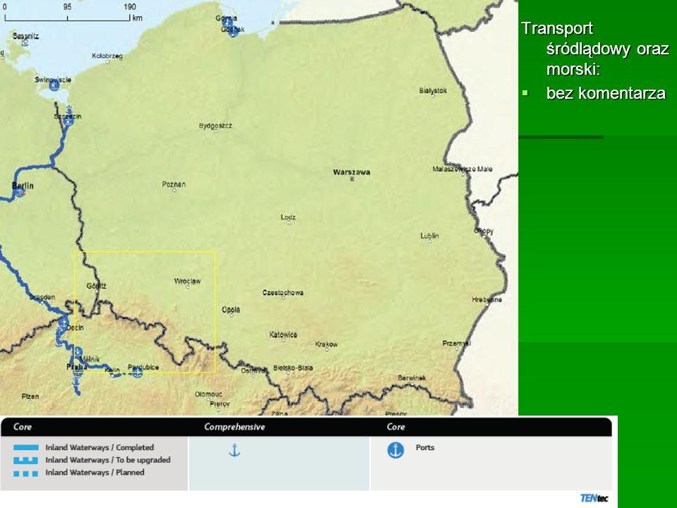 Transport śródlądowy oraz morski: bez komentarza bez komentarza