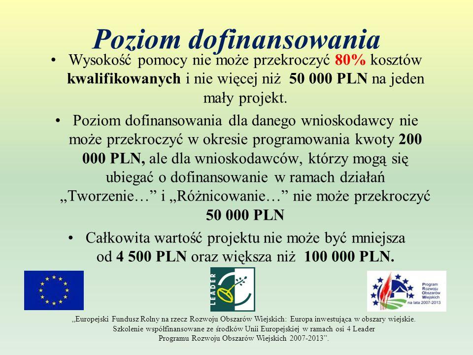 Poziom dofinansowania Wysokość pomocy nie może przekroczyć 80% kosztów kwalifikowanych i nie więcej niż 50 000 PLN na jeden mały projekt. Poziom dofin