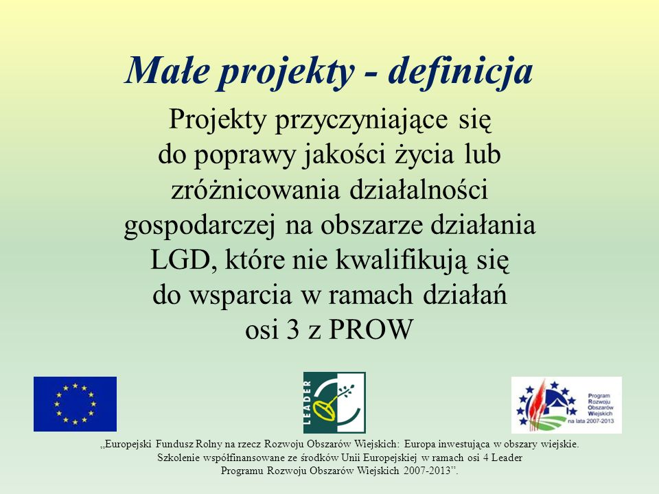 Zakres Małych projektów (c.d.) 6.