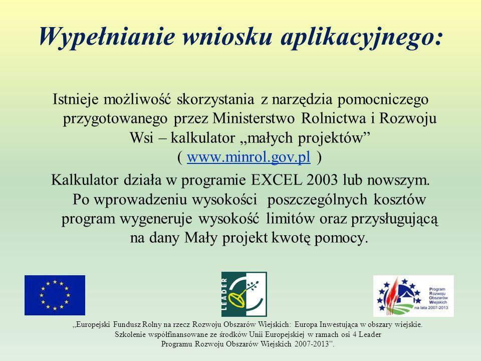 Wypełnianie wniosku aplikacyjnego: Istnieje możliwość skorzystania z narzędzia pomocniczego przygotowanego przez Ministerstwo Rolnictwa i Rozwoju Wsi
