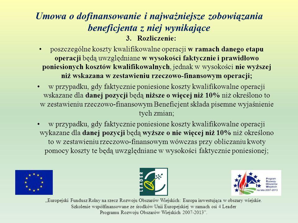Umowa o dofinansowanie i najważniejsze zobowiązania beneficjenta z niej wynikające 3.Rozliczenie: poszczególne koszty kwalifikowalne operacji w ramach