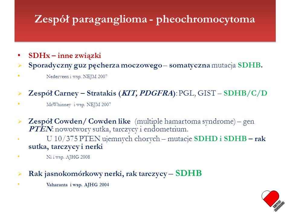SDHx – inne związki SDHx – inne związki Sporadyczny guz pęcherza moczowego – somatyczna mutacja SDHB. Nederveen i wsp. NEJM 2007 Zespół Carney – Strat