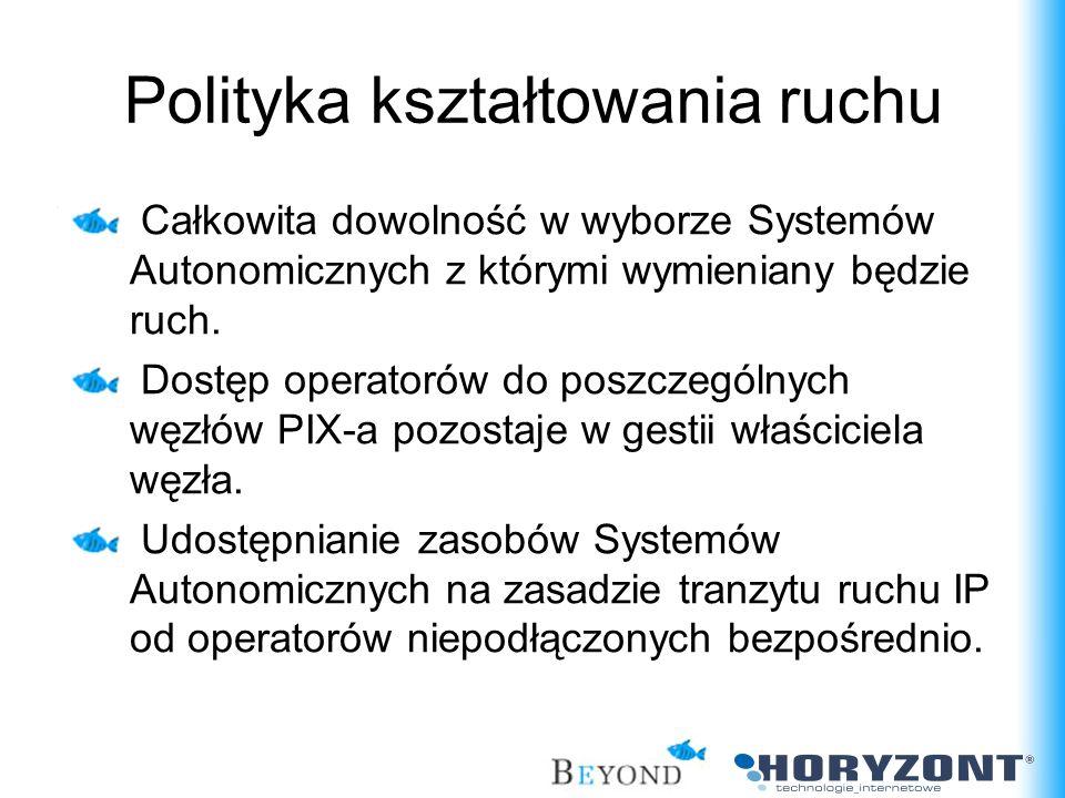 Całkowita dowolność w wyborze Systemów Autonomicznych z którymi wymieniany będzie ruch. Dostęp operatorów do poszczególnych węzłów PIX-a pozostaje w g