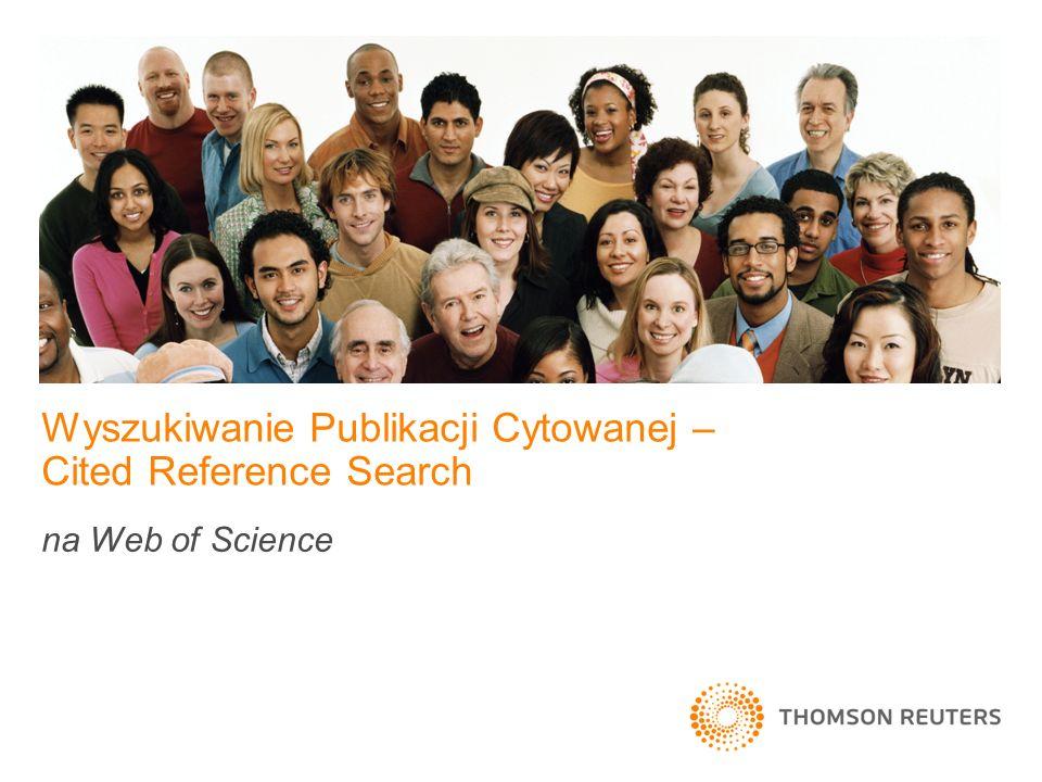 Wyszukiwanie Publikacji Cytowanej – Cited Reference Search na Web of Science