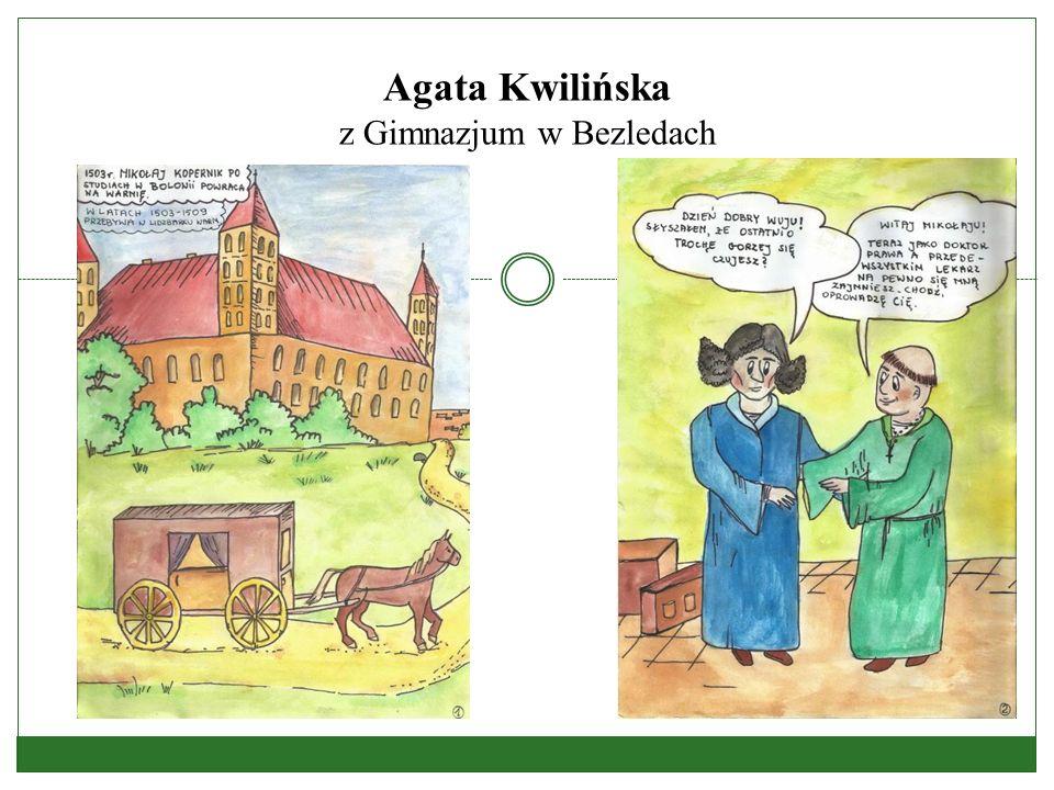 Agata Kwilińska z Gimnazjum w Bezledach