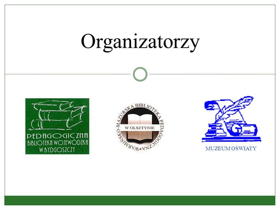 Organizatorzy MUZEUM OŚWIATY