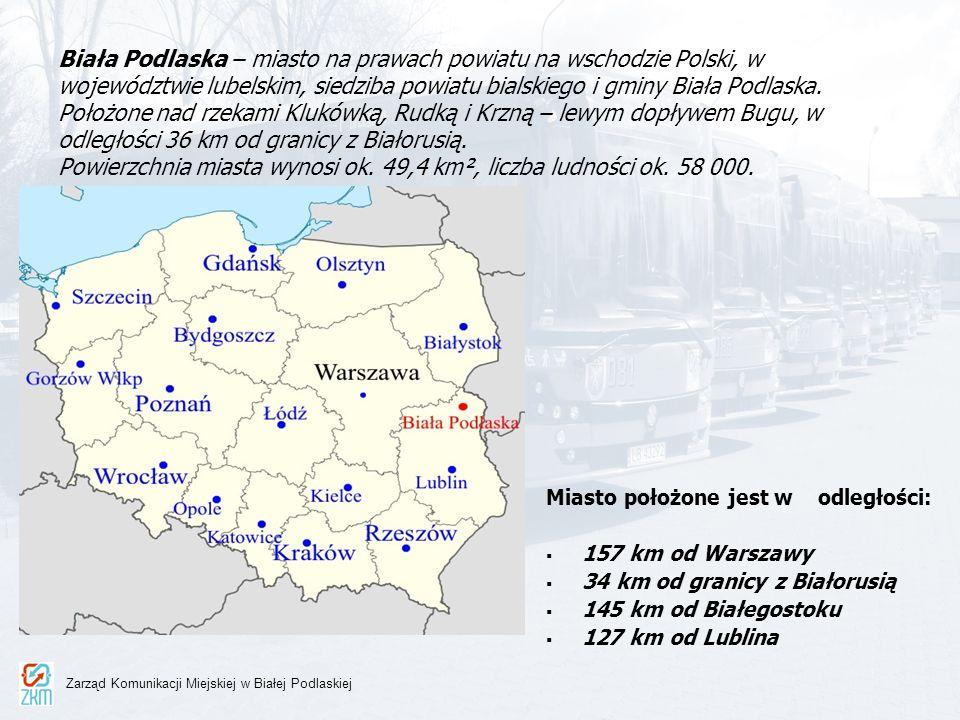 Informacje o ZKM Jednostka budżetowa Gminy Miejskiej Biała Podlaska Siedziba - ul.