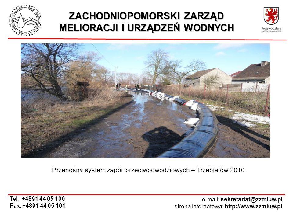 ZACHODNIOPOMORSKI ZARZĄD MELIORACJI I URZĄDZEŃ WODNYCH Tel. +4891 44 05 100 Fax. +4891 44 05 101 e-mail: sekretariat@zzmiuw.pl strona internetowa: htt