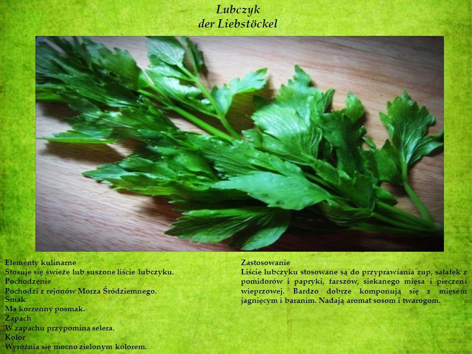 Lubczyk der Liebstöckel Elementy kulinarne Stosuje się świeże lub suszone liście lubczyku. Pochodzenie Pochodzi z rejonów Morza Śródziemnego. Smak Ma