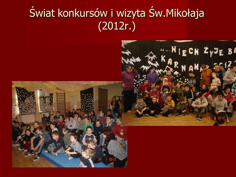 Świat konkursów i wizyta Św.Mikołaja (2012r.)