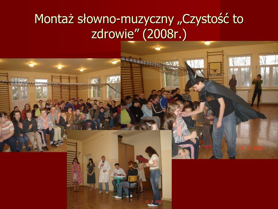 Montaż słowno-muzyczny Czystość to zdrowie (2008r.)