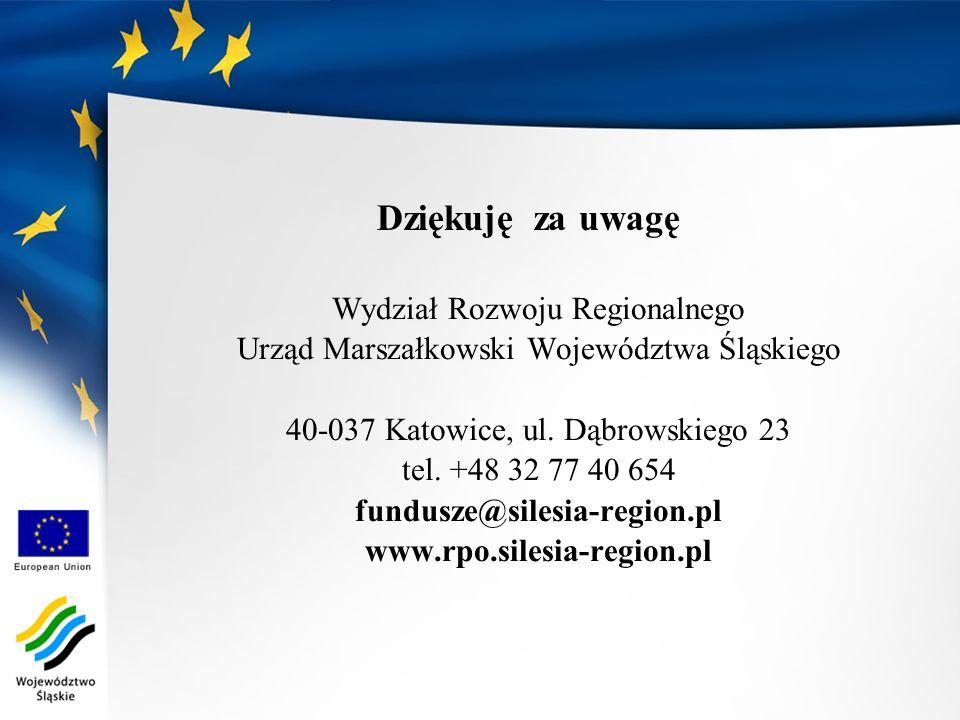 Wydział Rozwoju Regionalnego Urząd Marszałkowski Województwa Śląskiego 40-037 Katowice, ul. Dąbrowskiego 23 tel. +48 32 77 40 654 fundusze@silesia-reg