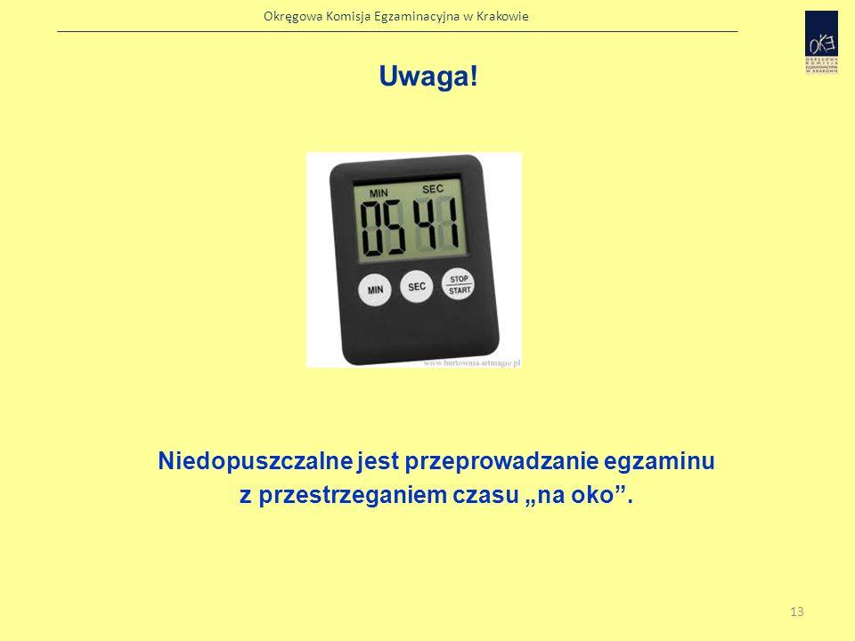 Okręgowa Komisja Egzaminacyjna w Krakowie Przeprowadzenie egzaminu Egzaminujący musi przeprowadzać egzamin, odczytując instrukcje oraz pytania dokładnie w takiej formie, w jakiej zostały one podane w zestawie dla egzaminującego.