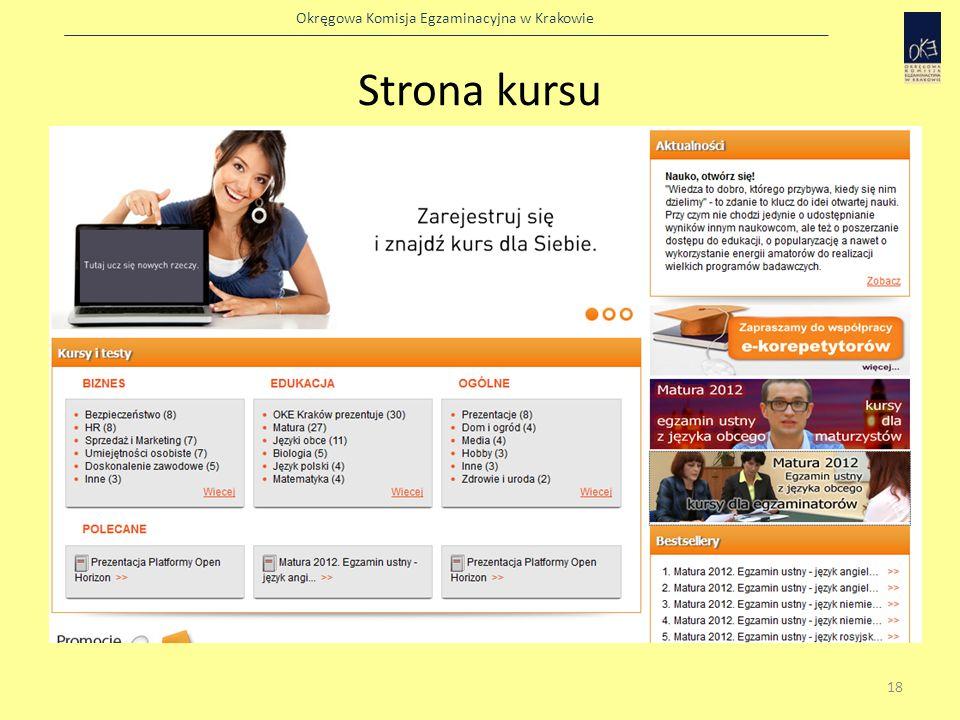 Okręgowa Komisja Egzaminacyjna w Krakowie http://platforma.openhorizon.pl 19