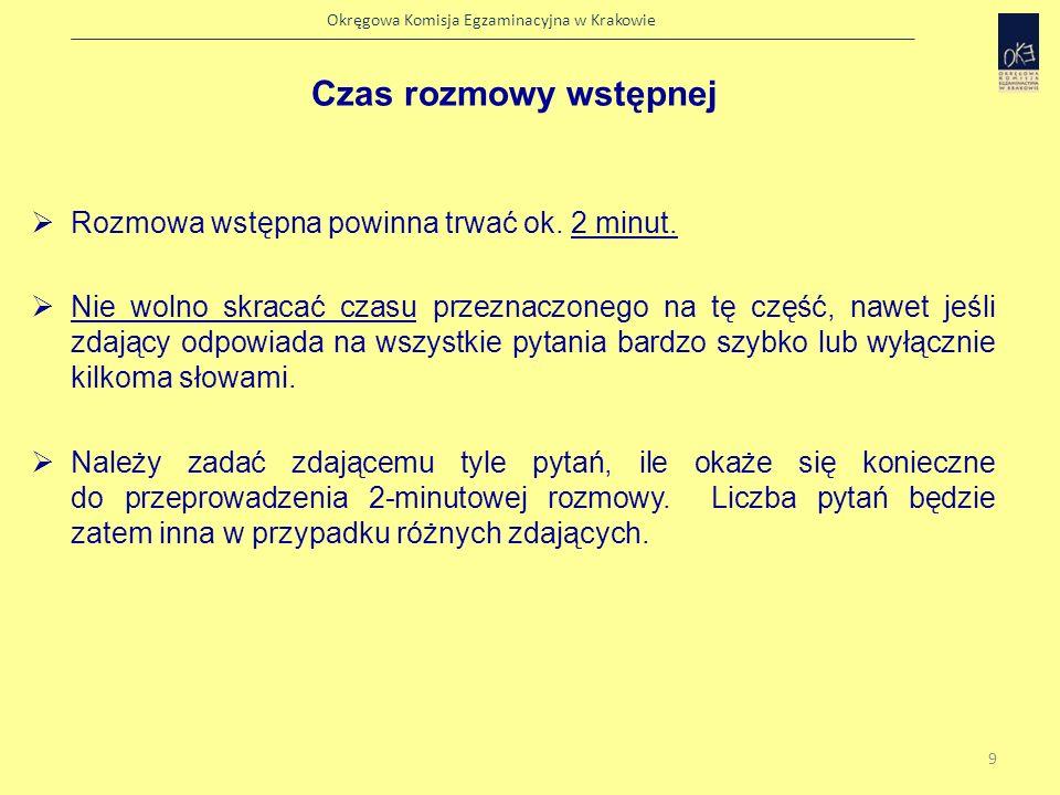 Okręgowa Komisja Egzaminacyjna w Krakowie Zadania należy realizować w takiej kolejności, w jakiej występują w zestawie.