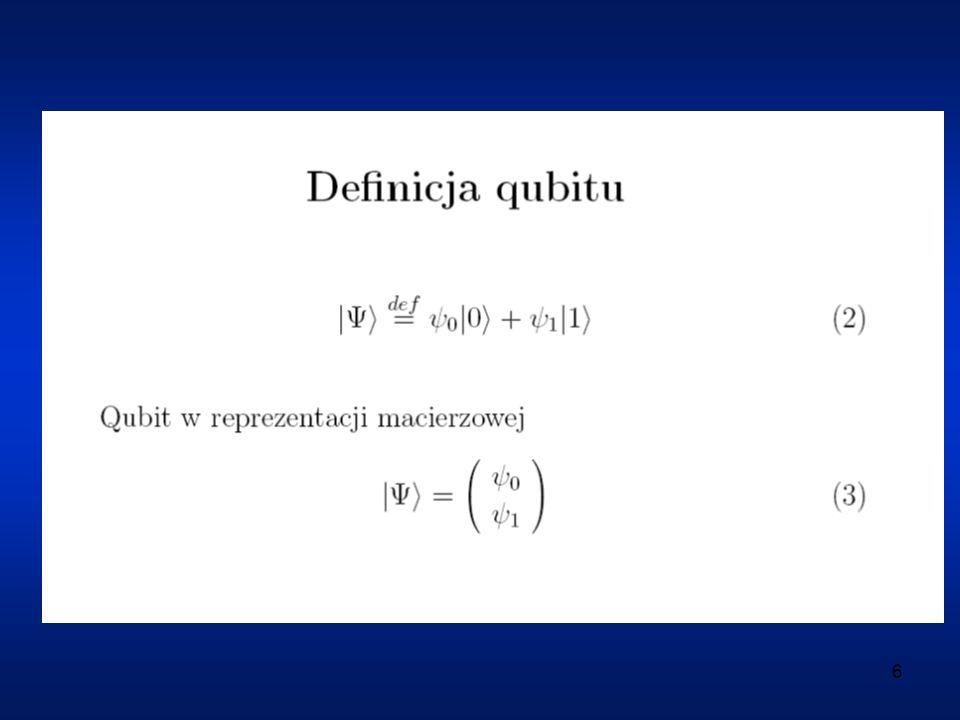 17 Efekty wynikające z oddziaływania qubitu z otoczeniem (1) rozpad qubitu (rozpad stanu wzbudzonego) czas życia T_1 (2) dekoherencja (zanik spójności) czas koherencji T_2 Na ogół T_2 < T_1