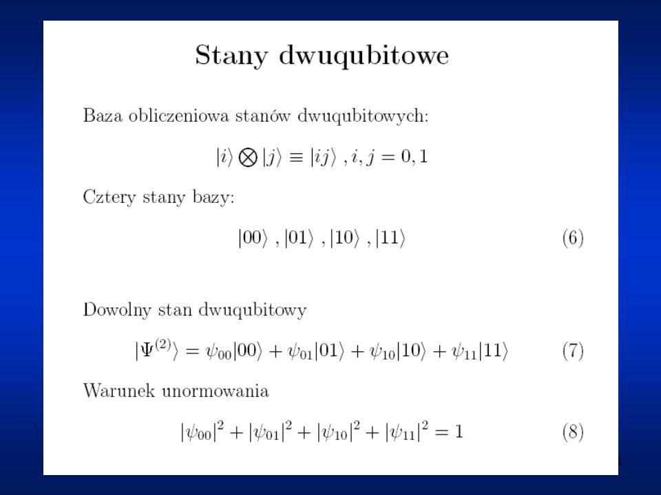 19 Ad (2): Dekoherencja = zmiana względnej fazy qubitu bez zmiany energii = różnica faz qubitów bazowych
