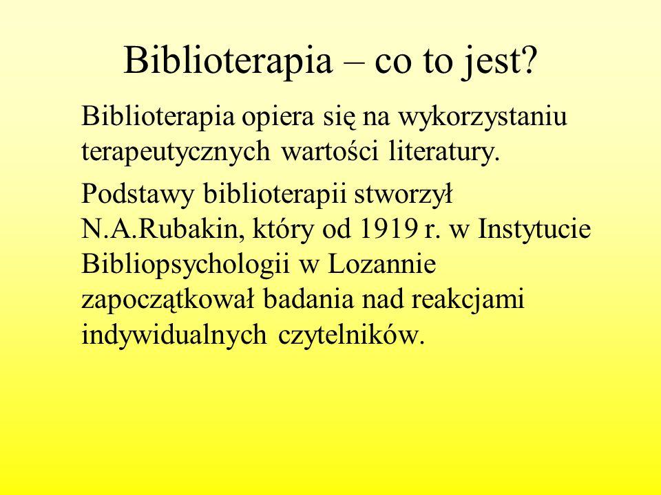 Biblioterapia – co to jest? Biblioterapia opiera się na wykorzystaniu terapeutycznych wartości literatury. Podstawy biblioterapii stworzył N.A.Rubakin