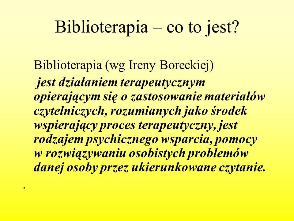Biblioterapia – co to jest? Biblioterapia (wg Ireny Boreckiej) jest działaniem terapeutycznym opierającym się o zastosowanie materiałów czytelniczych,