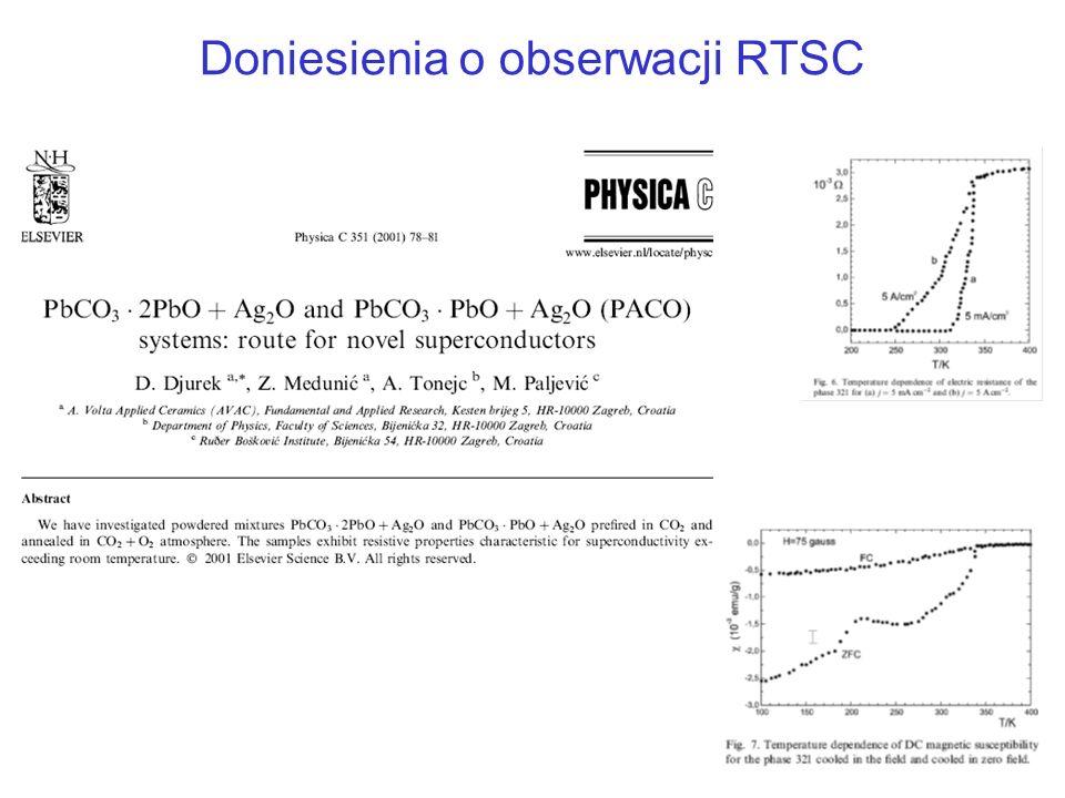 Doniesienia o obserwacji RTSC