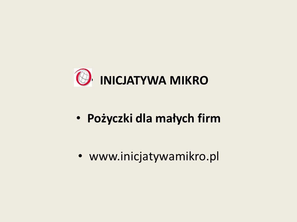 INICJATYWA MIKRO Pożyczki dla małych firm www.inicjatywamikro.pl