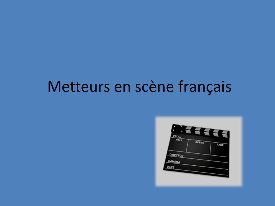 Metteurs en scène français