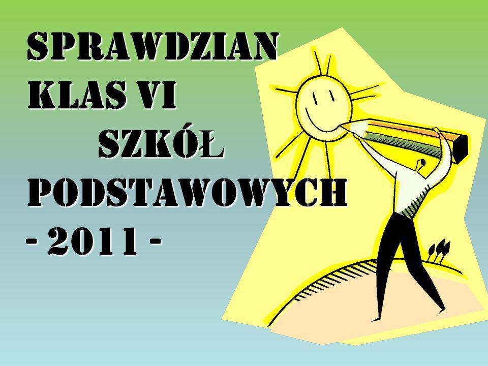 SPRAWDZIAN klas VI Szkó Ł Podstawowych - 2011 -