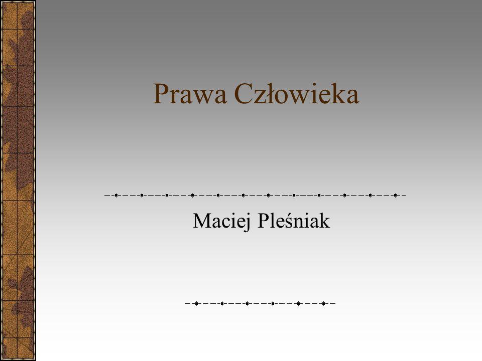 Prawa Człowieka Maciej Pleśniak