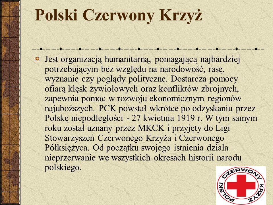 Polski Czerwony Krzyż Jest organizacją humanitarną, pomagającą najbardziej potrzebującym bez względu na narodowość, rasę, wyznanie czy poglądy polityc