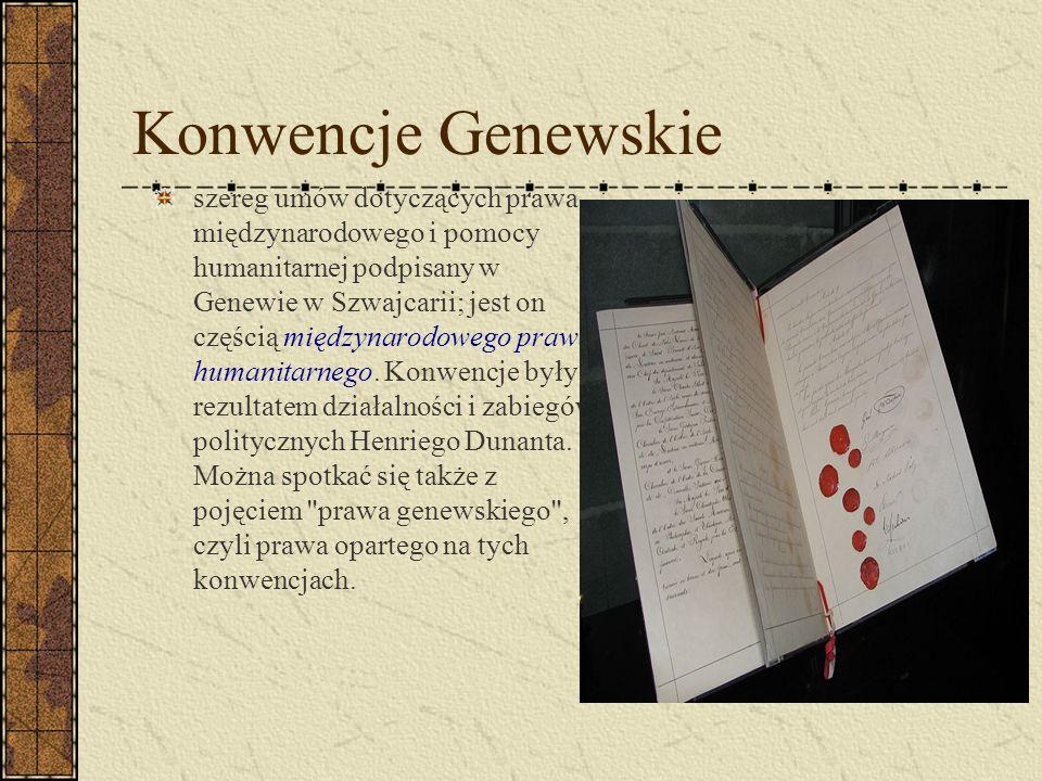 Konwencje Genewskie szereg umów dotyczących prawa międzynarodowego i pomocy humanitarnej podpisany w Genewie w Szwajcarii; jest on częścią międzynarod