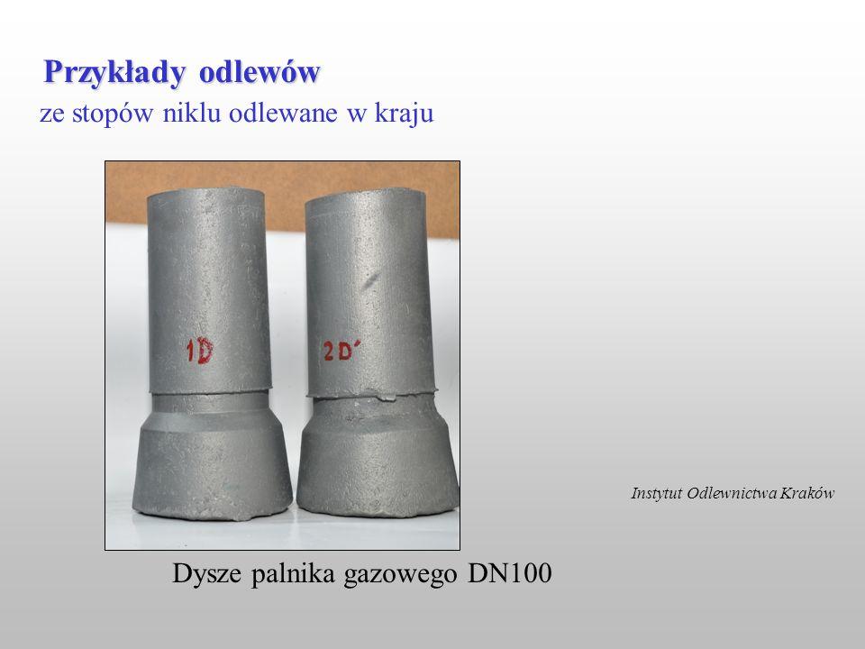 ze stopów niklu odlewane w kraju Przykłady odlewów Instytut Odlewnictwa Kraków Dysze palnika gazowego DN100