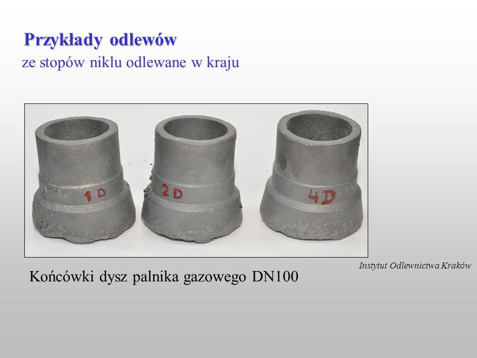ze stopów niklu odlewane w kraju Przykłady odlewów Instytut Odlewnictwa Kraków Końcówki dysz palnika gazowego DN100