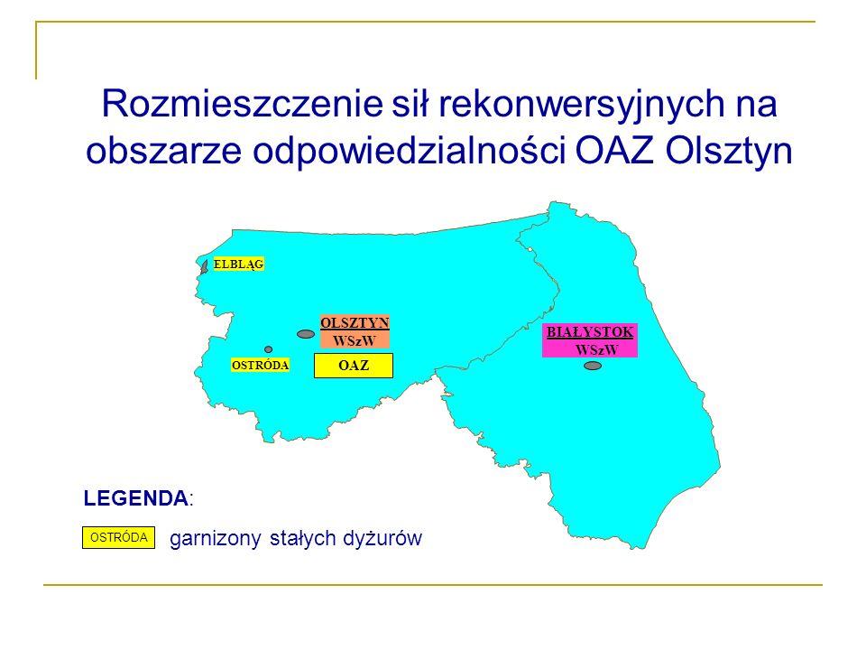 OLSZTYN WSzW BIAŁYSTOK WSzW OAZ ELBLĄG OSTRÓDA Rozmieszczenie sił rekonwersyjnych na obszarze odpowiedzialności OAZ Olsztyn LEGENDA: garnizony stałych