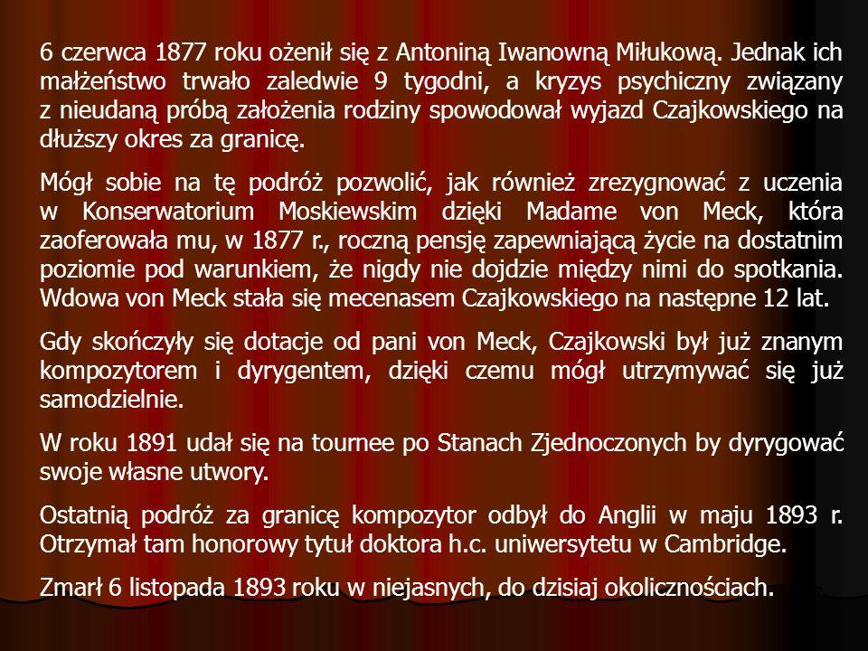 OPERY W swej operowej twórczości Czajkowski poruszył prawie wszystkie rodzaje muzyki operowej: - dramatyczną (Oprycznik, Mazepa, i Dziewica Orleańska), - komiczną (Kowal Wakuła lub Czerewiczki) - oraz liryczną (Eugeniusz Oniegin, Dama Pikowa i Jolanta).