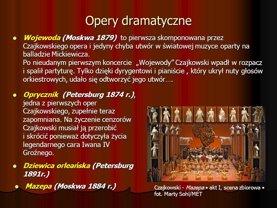 Opery liryczne Jolanta (Petersburg 1892) - Ostatnia, jednoaktowa opera napisana została przez Czajkowskiego u schyłku życia na zamówienie dyrekcji Imperatorskich teatrów (1891 r.).