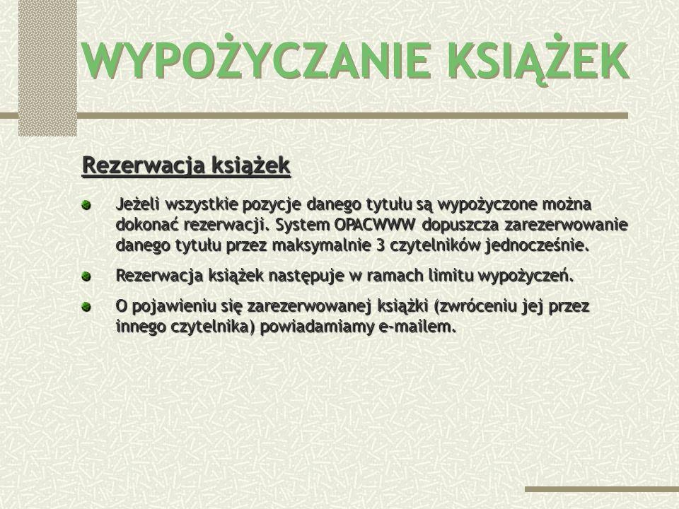 Zamawianie książek Książki zamawia się poprzez katalog komputerowy w systemie OPACWWW w bibliotece lub poprzez internet: www.bg.polsl.pl/opacwww www.b