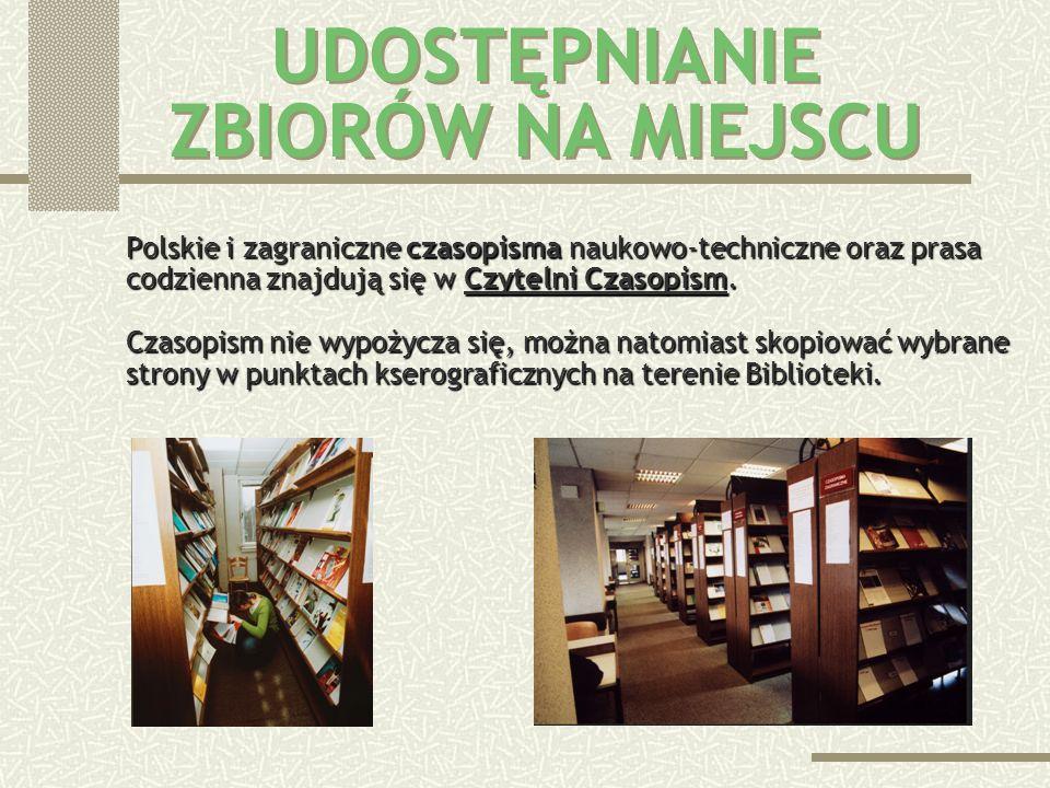 Książki i skrypty znajdują się w w dwóch czytelniach: Czytelnia Ogólna I energetyka, elektrotechnika, elektronika energetyka, elektrotechnika, elektro