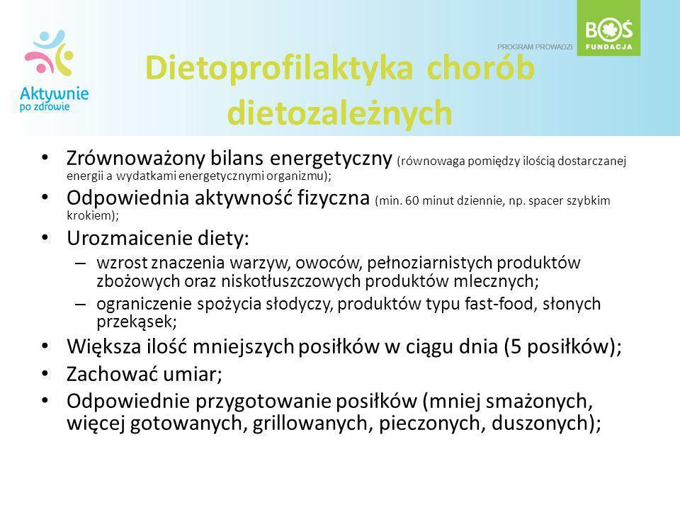 Dietoprofilaktyka chorób dietozależnych Zrównoważony bilans energetyczny (równowaga pomiędzy ilością dostarczanej energii a wydatkami energetycznymi o