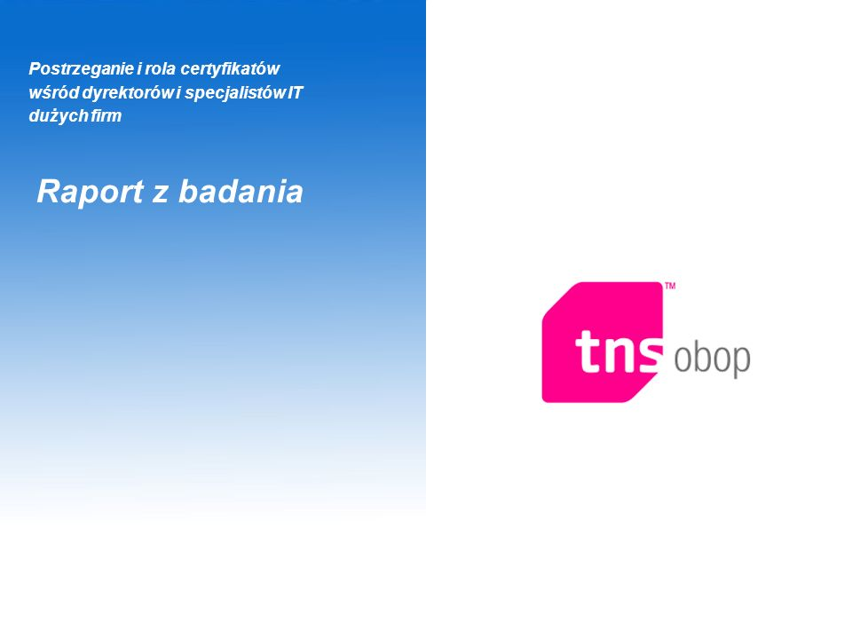 Technology 12 Najbardziej cenione certyfikaty przez dyrektorów IT N=238