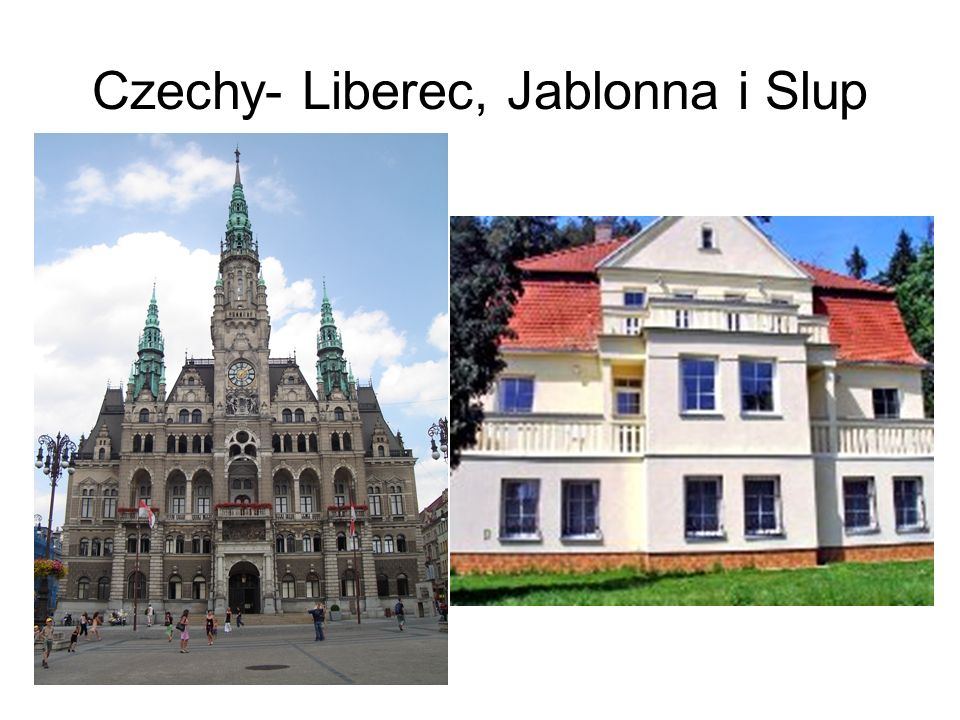 Czechy- Liberec, Jablonna i Slup