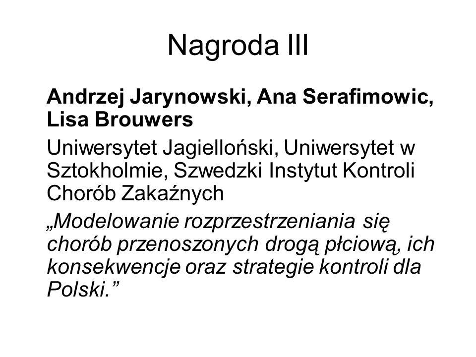 Nagroda III Andrzej Jarynowski, Ana Serafimowic, Lisa Brouwers Uniwersytet Jagielloński, Uniwersytet w Sztokholmie, Szwedzki Instytut Kontroli Chorób