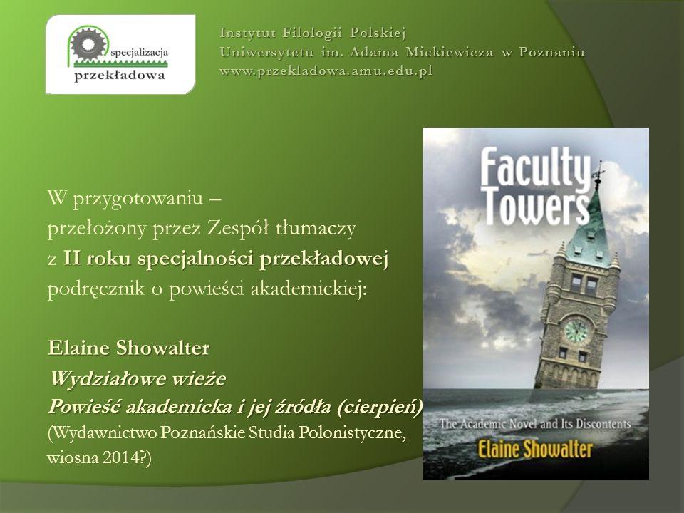 W przygotowaniu – przełożony przez Zespół tłumaczy II roku specjalności przekładowej z II roku specjalności przekładowej podręcznik o powieści akademi