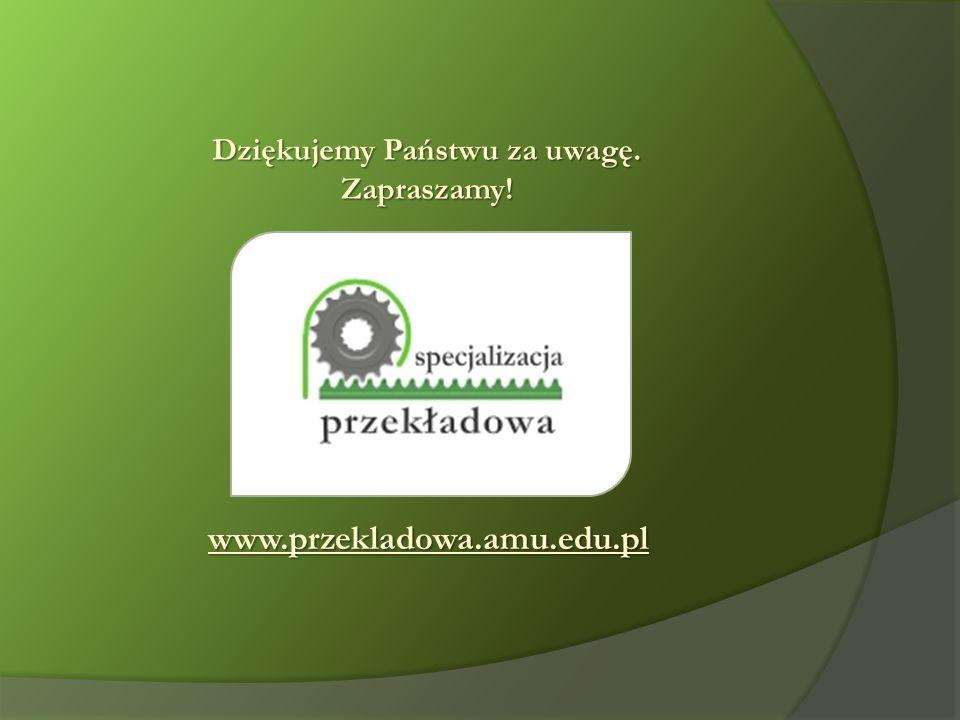 www.przekladowa.amu.edu.pl Dziękujemy Państwu za uwagę. Zapraszamy!